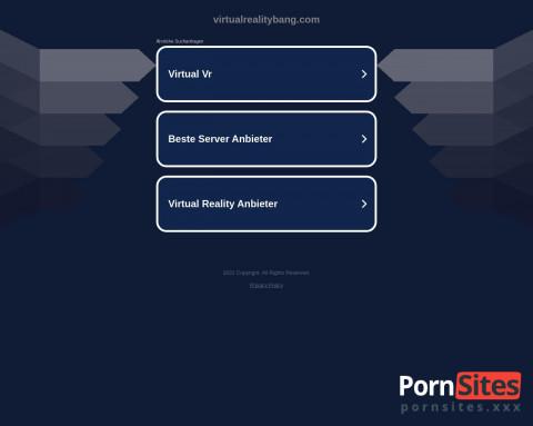 This is Virtual Reality Bang